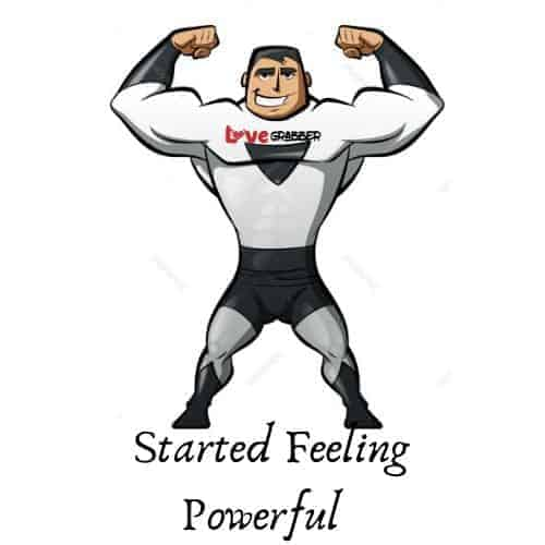started to feel powerful